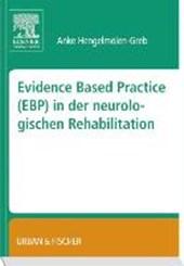 Evidence Based Practice (EBP) in der Neurologischen Rehabilitation