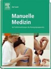 Manuelle Medizin bei Funktionsstörungen des Bewegungsapparates