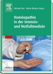 Homöopathie in der Intensiv- und Notfallmedizin