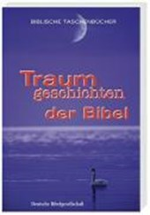 Traumgeschichten der Bibel