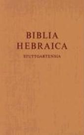 Biblia Hebraica Stuttgartensia. Gesamtausgabe in einem Band