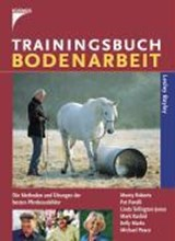 Trainingsbuch Bodenarbeit | Lesley Bayley |