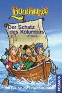 Baadingoo - Ein Fall für Urlaubsdetektive. Der Schatz des Kolumbus | Ulf Blank |
