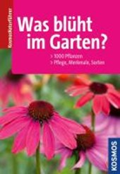 Was blüht im Garten?