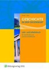 Geschichte in der Gegenwart. Lehr- und Fachbuch