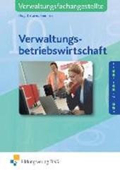 Verwaltungsbetriebswirtschaft. Lehr-/Fachbuch
