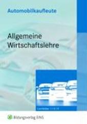 Automobilkaufleute - Allgemeine Wirtschaftslehre