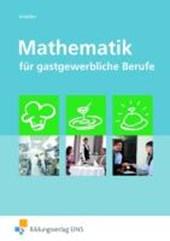 Mathematik für gastgewerbliche Berufe