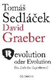 Sedlácek, T: Revolution oder Evolution