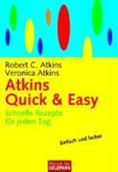 Atkins Quick & Easy | Robert C. Atkins |