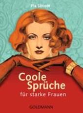 Coole Sprüche für starke Frauen