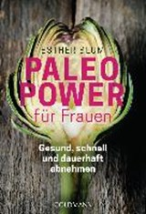 Paleo-Power für Frauen | Esther Blum |