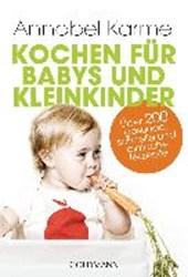 Kochen für Babys und Kleinkinder
