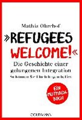 """Refugees Welcome!"" 