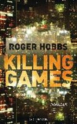 Killing Games | Roger Hobbs |