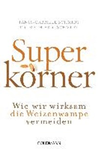 Superkörner | Mathias R. Schmidt |