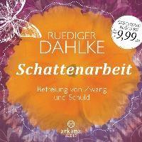 Schattenarbeit | Ruediger Dahlke |
