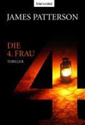 Die 4. Frau | James Patterson |