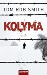 Kolyma | Tom Rob Smith |