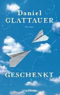 Geschenkt | Daniel Glattauer |