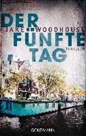 Woodhouse, J: Der fünfte Tag (Inspector Rykel 1)