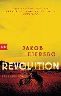 Revolution | Ejersbo, Jakob ; Sonnenberg, Ulrich |