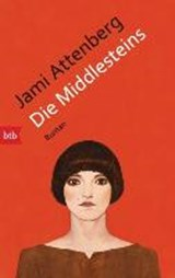 Die Middlesteins | Attenberg, Jami ; Christ, Barbara |