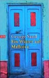 Ein Winter auf Mallorca | George Sand |