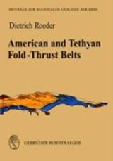 American and Tethyan Fold-Thrust Belts | Dietrich Roeder |