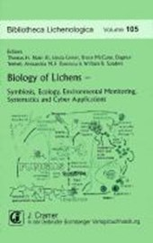 Biology of Lichens - Symbiosis, Ecology, Environmental Monitoring, Systematics and Cyber Applications