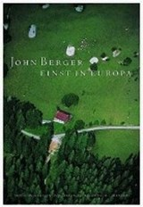 Einst in Europa | John Berger |