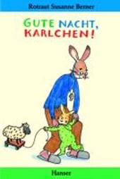 Gute Nacht, Karlchen!