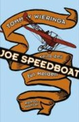 Joe Speedboat | Tommy Wieringa |