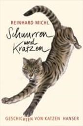 Schnurren und Kratzen - Geschichten von Katzen
