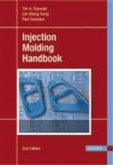 Injection Molding Handbook | Tim A. Osswald |