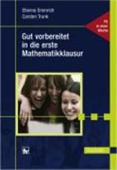 Gut vorbereitet in die erste Mathematikklausur