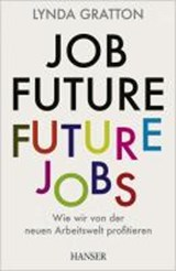 Job Future - Future Jobs | Lynda Gratton |