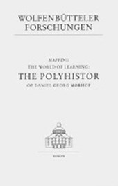 Mapping the World of Learning: The Polyhistor of Daniel Georg Morhof