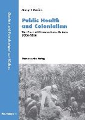 Public Health and Colonialism | Margrit Davies |