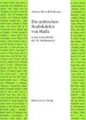 Die arabischen Stadtdialekte von Haifa in der ersten Hälfte des 20. Jahrhunderts