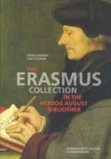 The Erasmus Collection in the Herzog August Bibliothek | Erika Rummel |