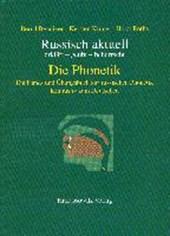 Russisch aktuell. Die Phonetik - kontrastiv zum Deutschen mit DVD-ROM ab Win XP