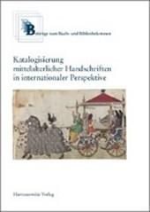 Katalogisierung mittelalterlicher Handschriften in internationaler Perspektive