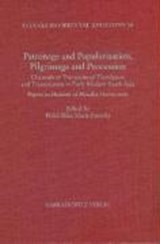 Patronage and Popularisation, Pilgrimage and Procession: |  |