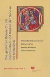 Die gelehrten Bräute Christi: Geistesleben und Bücher der Nonnen im Hochmittelalter