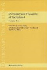 Dictionary and Thesaurus of Tocharian A | Gerd Carling |