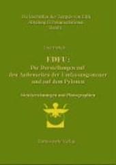 Die Inschriften des Tempels von Edfu / Edfu: Die Darstellungen auf den Außenseiten der Umfassungsmauer und auf den Pylonen. Abteilung II Dokumentation