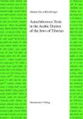 Autochthonous Texts in the Arabic Dialect of the Jews in Tiberias