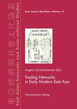 Trading Networks in Early Modern East Asia | auteur onbekend |
