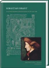 Sebastian Brant und die Kommunikationskultur um 1500